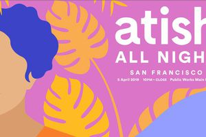 Atish All Night San Francis...