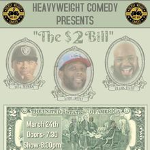 """""""$2 Bill Comedy Show"""" Feat The Bay area's best standup comics PERIOD"""
