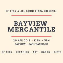 SF Etsy Spring Bayview Mercantile Pop-Up Market