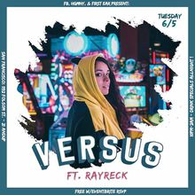 VERSUS | Free Hip Hop & RnB | 1st & 3rd Tuesdays in SF