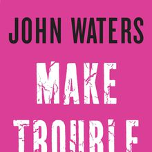 Graduate with John Waters!