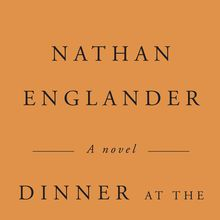 Nathan Englander: Dinner at the Center of the Earth