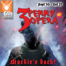The Threepenny Opera - Final Two weeks!