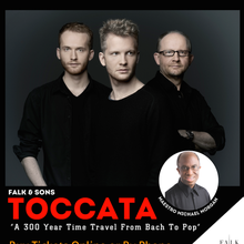"Falk & Sons' Toccata ""A 300 Year Time Travel From Bach To Pop"" - Cancelled"