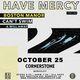 Have Mercy @ Cornerstone Berkeley