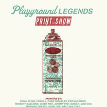 Upper Playground Legends Print Show