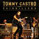 Tommy Castro & The Pain Killers