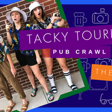 Tacky Tourist Pub Crawl