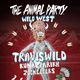 "THE ANIMAL PARTY ""Wild West"" featuring TRAVISWILD, Kunal Parikh and the Zookeepers"