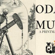 Oda A La Muerte - A Printmaking Exhibition