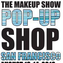 The Makeup Show Pop-Up Shop San Francisco