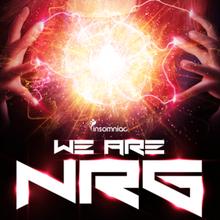 WE ARE NRG: Bro Safari, Deorro, Funkin Matt, Morgan Page, W&W, YDG