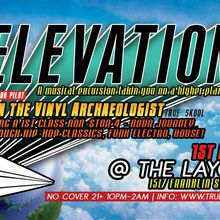 Elevation feat. Ren the Vinyl Archaeologist @ Layover, Oakland (1st Fridays)