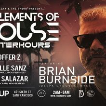 Elements of House Saturday Night Afterhours feat. Brian Burnside (NYC)