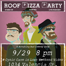 Roof Pizza Party / Breaking Bad Finale