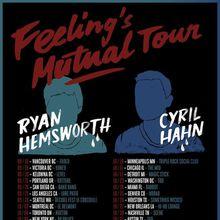 Ryan Hemsworth & Cyril Hahn