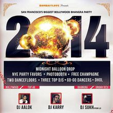 New Year 2014!! Redcarpet Bollywood/Bhangra Party in San Francisco ft BombayLove