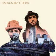 **BALKUN BROTHERS**