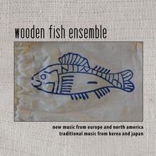 Wooden Fish Ensemble 2018