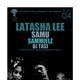 ShowNuff Ent & RudeBwoy 3nt Present: LATASHA LEE Samu, Sammielz