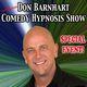 Don Barnhart Comedy Hypnosis Show