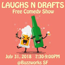 Laughs N Drafts-Free Comedy Show!