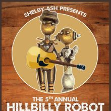 HiLLBiLLY ROBOT #5 w/The Cash Prophets, The Mutineers, Shawn Cahoon