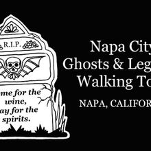 Napa City Ghosts & Legends Walking Tours & Events