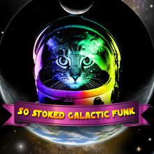 So Stoked Galactic Funk Earth Day Celebration