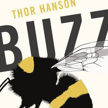 Thor Hanson at SF Botanical Garden: Buzz