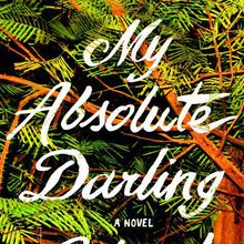 Gabriel Tallent: My Absolute Darling