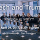 Tech and Trump: Will Politics and Tech Collaborate or Collide in 2017?