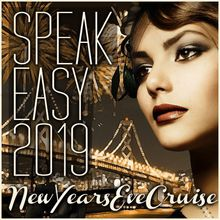 Speakeasy New Years Eve Fireworks Cruise 2019