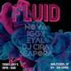 Fluid featuring NOVA, IGGY, DJ Cira, Eyal, Seapora (Live)