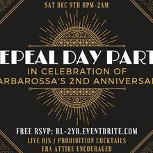 Barbarossa Lounge 2 Year Anniversary - Repeal Day Party!