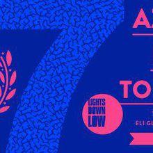 Lights Down Low 7 Year Anniversary: Azari & III, Lee Foss, Todd Terry