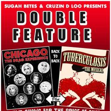Chicago and Tuberculosis (assuredly not M**lan R**ge) The Drag Experience