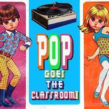 Pop! Goes the Classroom: School Films from the Golden Age of Groovy
