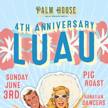 Palm House in San Francisco to Celebrate Their 4th Anniversary