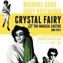 Crystal Fairy & The Magic Cactus
