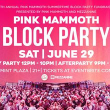 7th Annual Pink Mammoth Summertime Block Party Fundraiser (Mint Plaza)