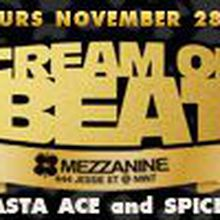 CREAM OF BEAT Featuring MASTA ACE & SPICE 1 Live w/ The Pirate DJs & Special Guests