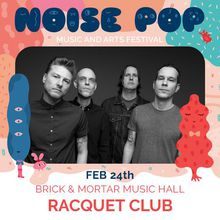 Live music: Racquet Club @ Brick and Mortar Music Hall
