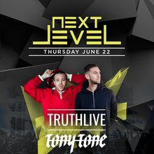 Next Level Thursdays feat. Tony Tone & TRUTHLiVE