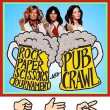 ROCK PAPER SCISSORS TOURNAMENT PUB CRAWL! Wednesdays! Win a Bar Tab!