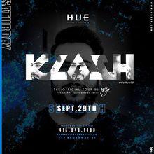 Hue Saturdays with DJ Klash (Mya's Official Tour DJ)