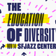 The Education of Diversity