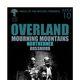 OVERLAND, Mourning Mountains, Northerner, Rossmorr