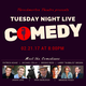 Tuesday Night Live Comedy featuring Dave Burleigh, Jason Love, Patrick Keane, Brandie Posey & more!