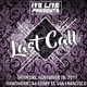 IV3 Live Presents: Last Call with DJ Ishh & DJ Swiiipe